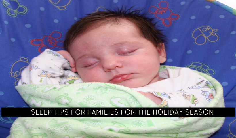 Sleep Tips for Families For The Holiday Season