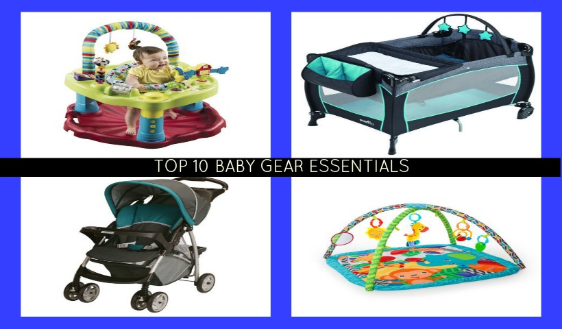 Top 10 Baby Gear Essentials
